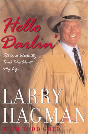 Larry Hagman Hello Darlin'